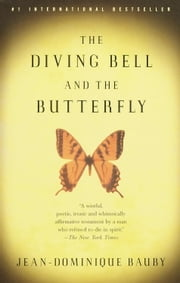 The Diving Bell and the Butterfly ebook by Jean-Dominique Bauby