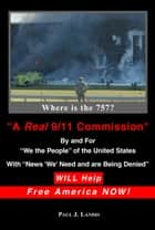 A Real 9/11 Commission ebook by