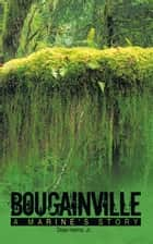 Bougainville ebook by Doan Helms, Jr.