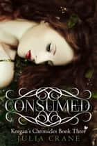 Consumed ebook by Julia Crane