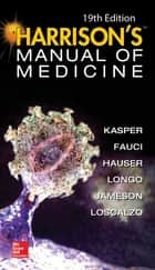 Harrisons Manual of Medicine, 19th Edition ebook by Dennis L. Kasper, Anthony S. Fauci, Stephen Hauser,...