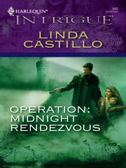 Operation: Midnight Rendezvous ebook by Linda Castillo