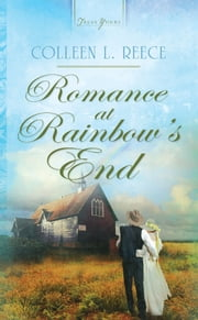 Romance at Rainbow's End ebook by Colleen L. Reece