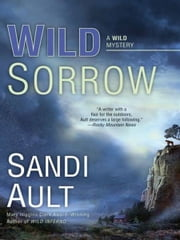 Wild Sorrow ebook by Sandi Ault
