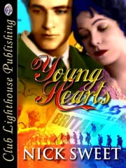 Young Hearts ebook by NICK SWEET,T.L. Davison