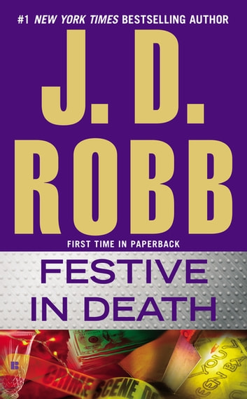Festive in Death ebook by J. D. Robb