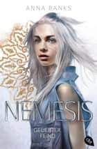 Nemesis - Geliebter Feind ebook by Michaela Link, Anna Banks