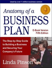 Anatomy of a Business Plan ebook by Pinson, Linda