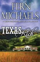 Texas Rich 電子書籍 by Fern Michaels