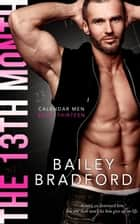 The 13th Month ebook by Bailey Bradford