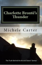 Charlotte Bronte's Thunder ebook by Michele Carter