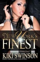 New York's Finest part 1 ebook by Kiki Swinson