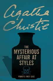 The Mysterious Affair at Styles ebook by Agatha Christie