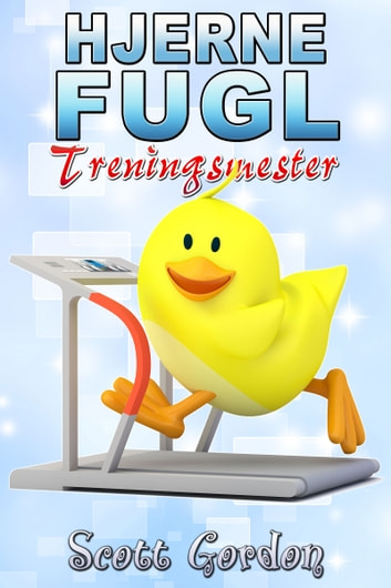 Hjerne fugl: Treningsmester ebook by Scott Gordon