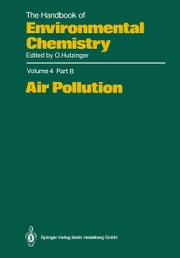 Air Pollution ebook by H. Brauer,J.S. Gaffney,R. Harkov,M.A.K. Khalil,F.W. Lipfert,N.A. Marley,E.W. Prestbo,G.E. Shaw
