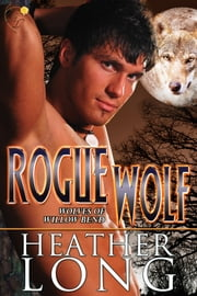 Rogue Wolf ebook by Heather Long