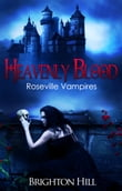 Heavenly Blood (Roseville Vampires, #2)