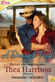 A Damaged Trust ebook by Amanda Carpenter