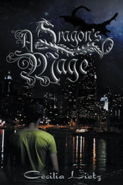 A Dragon's Mage ebook by Cecilia Lietz