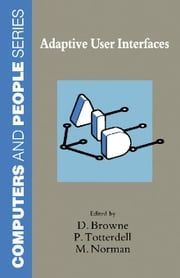 Adaptive User Interfaces ebook by Browne, Dermot