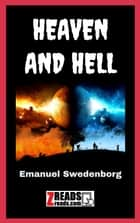 HEAVEN AND HELL ebook by Emanuel Swedenborg, James M. Brand