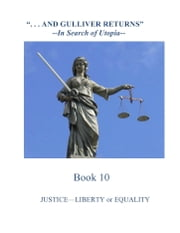 Justice: Liberty or Equality ebook by Total Health Publications