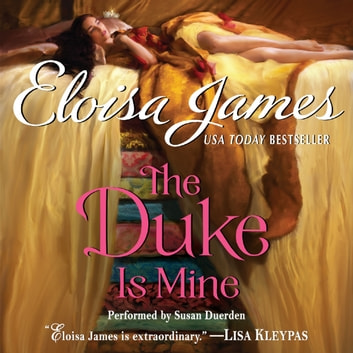 The Duke Is Mine audiobook by Eloisa James
