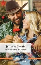 Christmas on the Ranch ebook by