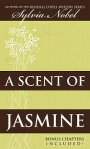 A Scent of Jasmine ebook by Sylvia Nobel