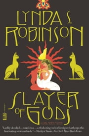 Slayer of Gods ebook by Lynda S. Robinson