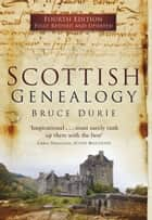 Scottish Genealogy ebook by Bruce Durie