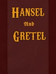 Hansel And Gretel ebook by Famous Fairy Tales