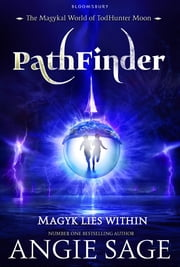 PathFinder - A TodHunter Moon Adventure ebook by Angie Sage