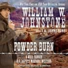 Powder Burn audiobook by William W. Johnstone, J. A. Johnstone