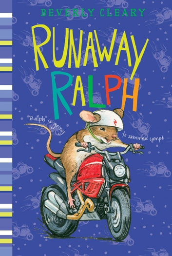Runaway Ralph ebook by Beverly Cleary