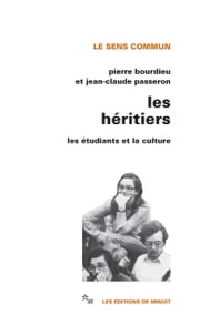 Les Héritiers - Les étudiants et la culture ebook by Pierre Bourdieu,Jean-Claude Passeron