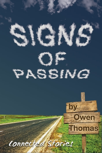 Signs of Passing ebook by Owen Thomas