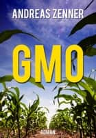 GMO ebook by Andreas Zenner