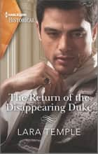 The Return of the Disappearing Duke ebook by Lara Temple