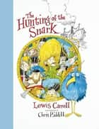 The Hunting of the Snark ebook by Chris Riddell
