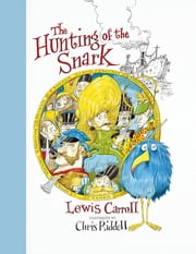 The Hunting of the Snark ebook by Chris Riddell,Lewis Carroll