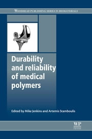 Durability and Reliability of Medical Polymers ebook by Mike Jenkins,Artemis Stamboulis