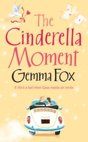 The Cinderella Moment ebook by Gemma Fox
