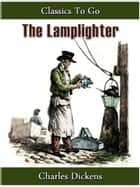 The Lamplighter ebook by Charles Dickens