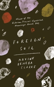 Foreign Soil eBook by Maxine Beneba Clarke