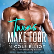 Twins Make Four - A Mistaken Identity Secret Baby Romance audiobook by Nicole Elliot