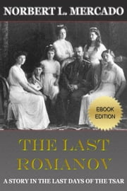 The Last Romanov ebook by Norbert Mercado