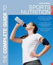 The Complete Guide to Sports Nutrition ebook by Anita Bean