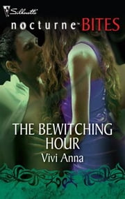 The Bewitching Hour ebook by Vivi Anna