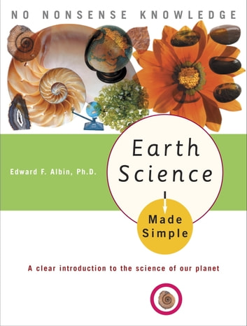 Earth Science Made Simple ebook by Edward F. Albin, Ph.D.
